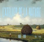 L'Atelier de la nature, 1860-1910. Invitation à la Collection Terra