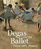 Degas and the ballet. Picturing movement