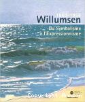 Willumsen, 1863-1958, un artiste danois. Du symbolisme à l'expressionnisme