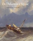 De Delacroix à Signac. Dessins de la collection Dyke